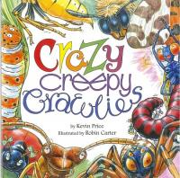 Crazy Creepy Crawlies book cover